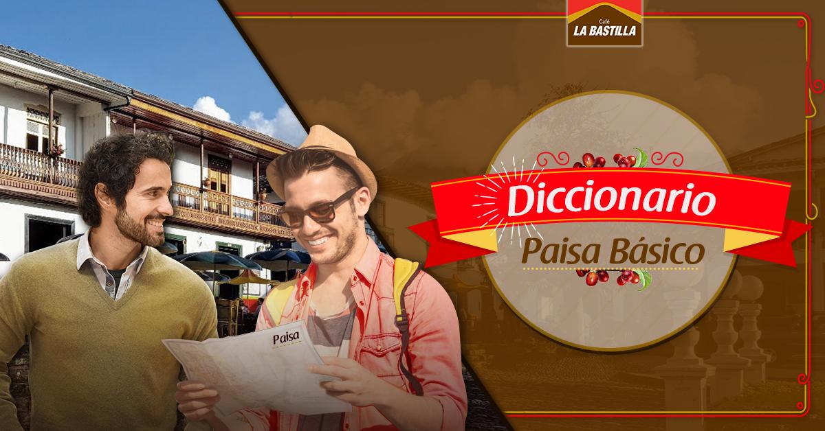 Diccionario Paisa Básico